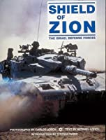 Shield of Zion: The Israel Defense Forces