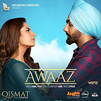"Awaaz (From ""Qismat"") - Single"