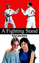 A Fighting Stand