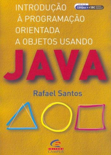 Introdução A Programação Orientada A Objetos Usando Java