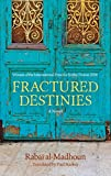 Fractured Destinies: A...image