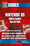 EZ Guides: The Nintendo DS Super Games Edition (English Edition)