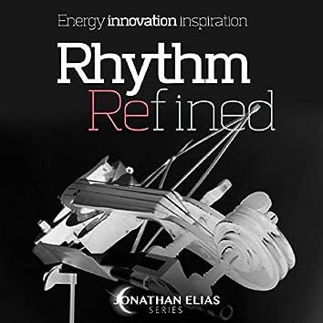 Rhythm Refined