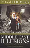 Middle East Illusions: Including Peace in the Middle East? Reflections on Justice and Nationhood