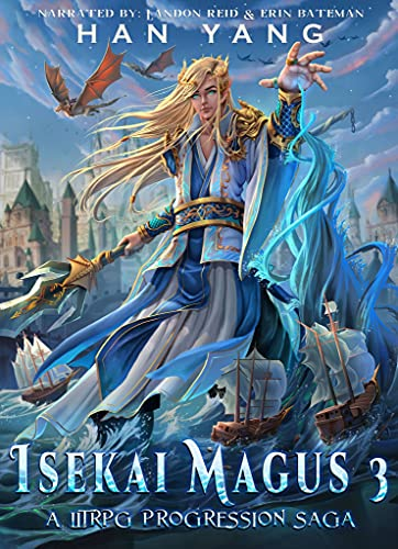 Isekai Magus 3: A LitRPG Progression Saga (The Fantasy World of Nordan)