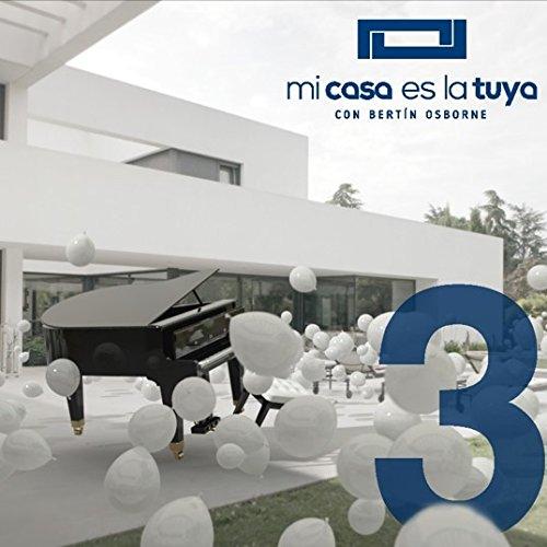 Mi Casa Es La Tuya - Volumen 3