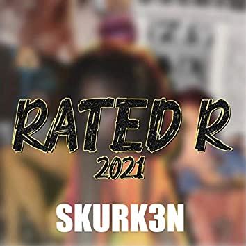 Rated R 2021