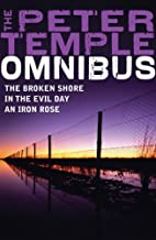 A Peter Temple Omnibus: The Broken Shore, In The Evil Day, An Iron Rose by Peter Temple (8-Jan-2008) Paperback
