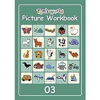 Tom's World ピクチャーワークブック03 (児童英検対策や小学校英語Hi, friends!とともに学ぶ教材としてピッタリ) [おもちゃ&ホビー]