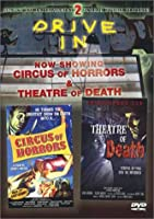 Circus of Horrors/Theater of Death