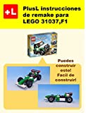 PlusL instrucciones de remake para LEGO 31037,F1: Usted puede construir F1 de sus propios ladrillos!