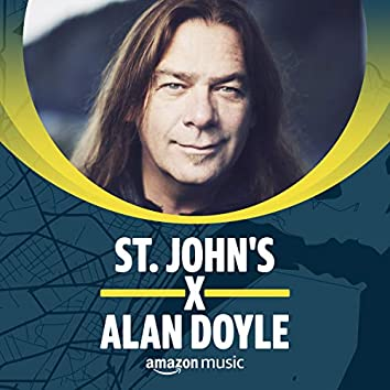 St. John's x Alan Doyle