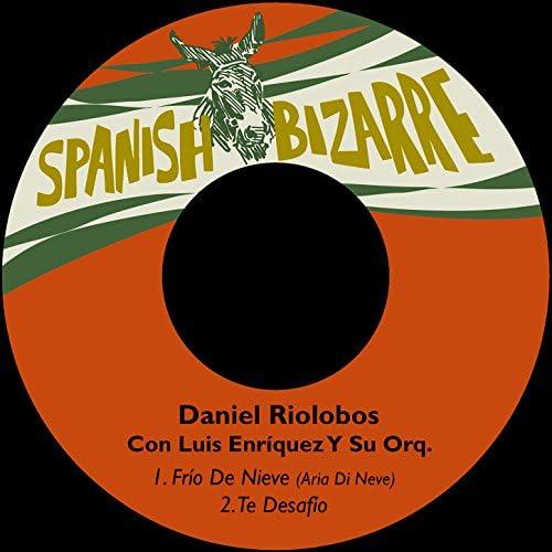 Daniel Riolobos feat. Luis Enríquez Y Su Orquesta