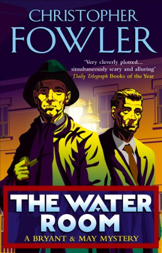 The Water Room: (Bryant & May Book 2) (English Edition)