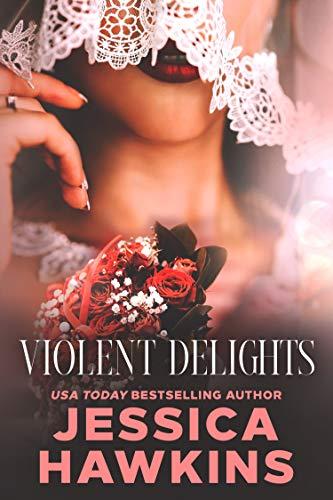 Violent Delights (White Monarch Book 1)