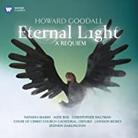 Eternal Light: A Requiem by Howard Goodall (2009-09-08)