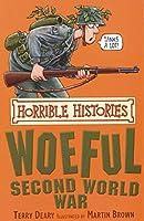 Horrible Histories: Woeful Second World War