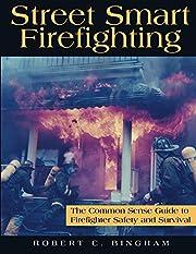 Street Smart Firefighting