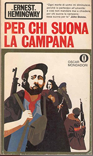 Per Chi Suona La Campana Di Ernest Hemingway 1° Ed. 1969 Oscar Mondadori