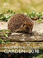 Royal Horticultural Society Wild in the Garden Diary 2018 (Diaries 2018)