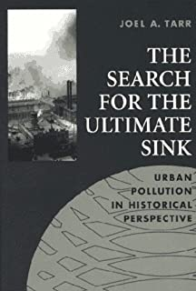 The Search for the Ultimate Sink: Urban Pollution in Historical Perspective