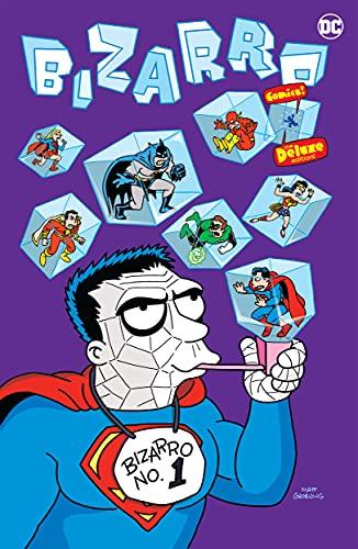Bizarro Comics The Deluxe Edition