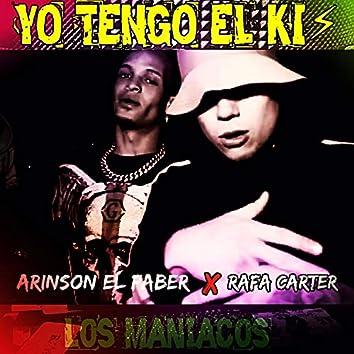 Yo Tengo el Ki (feat. Rafa Carter & Arinson el Faber)