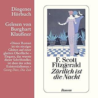 Zärtlich ist die Nacht                   Autor:                                                                                                                                 F. Scott Fitzgerald                               Sprecher:                                                                                                                                 Burghart Klaußner                      Spieldauer: 7 Std. und 27 Min.     55 Bewertungen     Gesamt 4,1