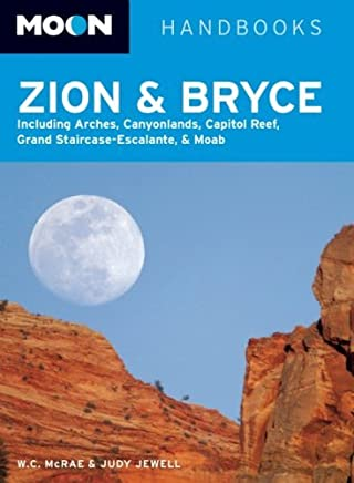 Moon Zion and Bryce (Moon Handbooks) by W. C. McRae and Judy Jewell (6-Mar-2008) Paperback