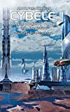 Cybele: An Extraordinary Voyage into the Future