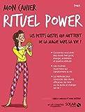 Mon cahier rituel power