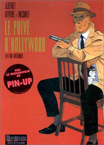 Le Privé d'Hollywood (édition intégrale) - tome 1 - Le Privé d'Hollywood (édition intégrale)