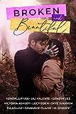 Broken and Beautiful: NINE Book Boxed Set (English Edition)