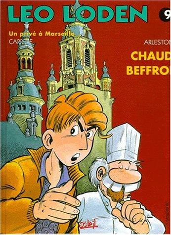 Léo Loden, Tome 9 : Chaud Beffroi