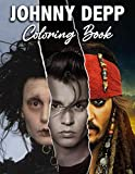 Johnny Depp Coloring Book: An Awesome Coloring Book For Having Fun And Relaxing. Many Designs Of Johnny Depp
