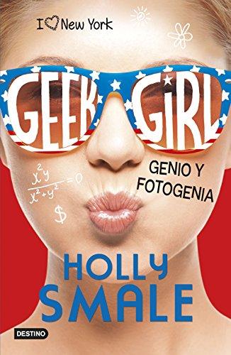 Geek Girl 3. Genio y fotogenia: Geek Girl 3 (Punto de encuentro)