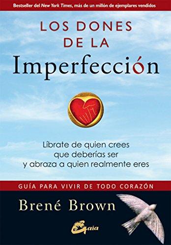 Los dones de la imperfección (Serendipity) eBook: Brown, Brené ...