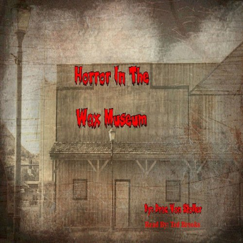 Horror in the Wax Museum audiobook cover art