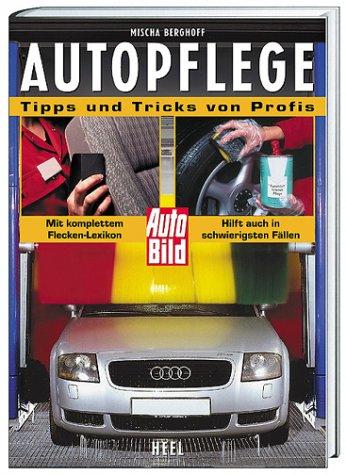 Autopflege, Tipps und Tricks von Profis