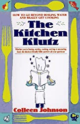 Image: The Kitchen Klutz, by Colleen Johnson (Author). Publisher: St Martins Pr (April 1, 1996)