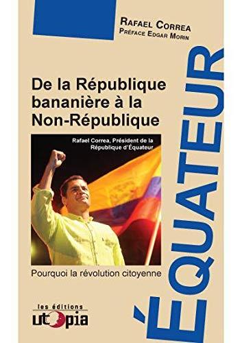 Equateur : de la République bananière à la non République