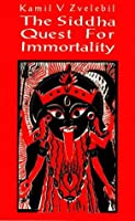 Siddha Quest for Immortality
