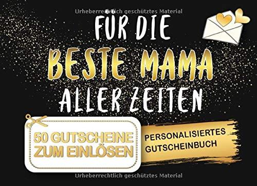 Gutscheinbuch Mama: Personalisiertes Gutscheinheft Mutter - 50 Gutscheinen zum einlösen: 25 vorgefertigt + 25 zum selber Ausfüllen und Ausschneiden, ... Geburtstag, Weihnachten oder zum Muttertag