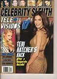 Celebrity Sleuth (18th Anniversary Collector s Edition!Television 17, Teri Hatcher, Eva Longoria, Kelly Ripa, Debra Messing, #44)