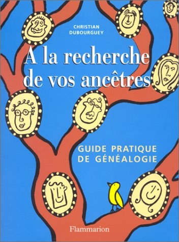 A LA RECHERCHE DE VOS ANCETRES. Avec CD-Rom (Loisirs  Bricol)