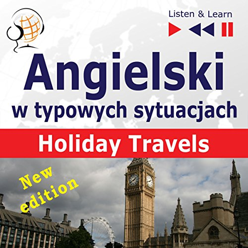 Angielski w typowych sytuacjach - New Edition - Holiday Travels cover art