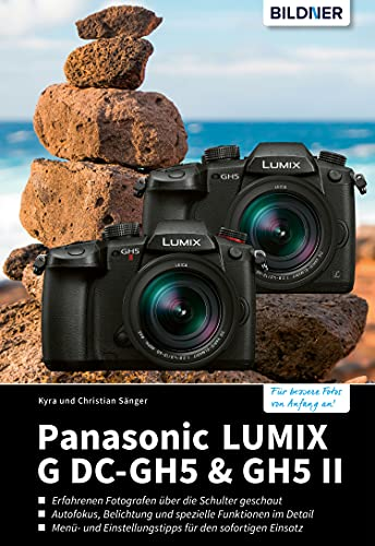 Panasonic LUMIX G DC-GH5 & GH5 II (German Edition)