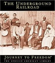 The Underground Railroad (Journey to Freedom)