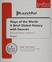 Launchpad for Ways of the World: A Brief Global History with Sources, Volume II (Six Month Access)