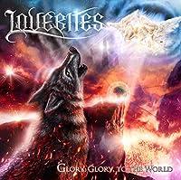 GLORY, GLORY, TO THE WORLD [完全限定盤A] [CD + DVD]